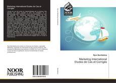 Bookcover of Marketing International Etudes de Cas et Corrigés