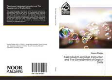 Bookcover of Task-based Language Instruction and The Development of English Skills