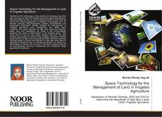 Bookcover of Space Technology for the Management of Land in Irrigated Agriculture