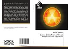 Bookcover of Studies On the Nuclear Optical Potential and its Application