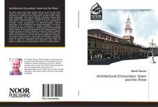Bookcover of Architectural Encounters: Islam and the West