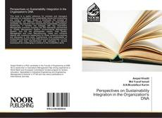 Bookcover of Perspectives on Sustainability Integration in the Organization's DNA