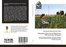 Buchcover von Managing Agricultural Machinery By Computer Software