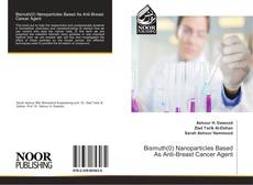 Couverture de Bismuth(0) Nanoparticles Based As Anti-Breast Cancer Agent