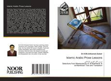 Bookcover of Islamic Arabic Prose Lessons