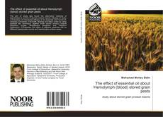 Bookcover of The effect of essential oil about Hemolymph (blood) stored grain pests