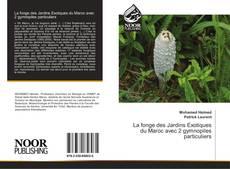Copertina di La fonge des Jardins Exotiques du Maroc avec 2 gymnopiles particuliers