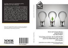 Bookcover of Couches minces de Cu2ZnSnS4 (CZTS) élaborées par voies chimiques