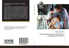 Bookcover of Call Centres'Impact on Moroccan Language and Culture