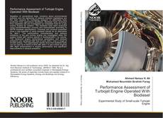 Couverture de Performance Assessment of Turbojet Engine Operated With Biodiesel