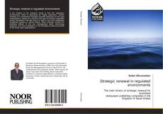 Bookcover of Strategic renewal in regulated environments