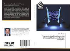 Обложка Transmission Rate Control in Wireless Multimedia Sensor Networks