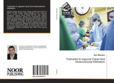 Bookcover of Tramadol In Inguinal Canal And Intraincisional Infiltration