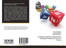 Bookcover of Surface Properties of Superacid Catalysts Prepared From Tin Oxide