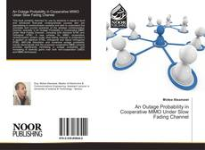 Capa do livro de An Outage Probability in Cooperative MIMO Under Slow Fading Channel