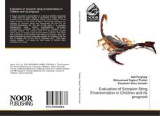 Bookcover of Evaluation of Scorpion Sting Envenomation in Children and its prognost