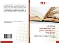 Caractérisation d'un produit résineux de Madagascar kitap kapağı