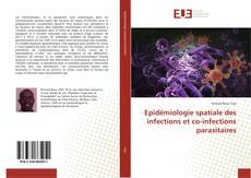 Capa do livro de Epidémiologie spatiale des infections et co-infections parasitaires