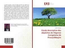Couverture de Etude descriptive des dépêches de l'Agence Congolaise de Presse/Mbujim