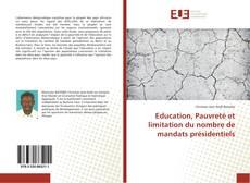 Copertina di Education, Pauvreté et limitation du nombre de mandats présidentiels