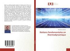 Couverture de Notions fondamentales en thermodynamique