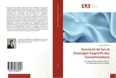 Capa do livro de Construit de Soi et Chaînages Cognitifs des Consommateurs