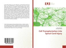 Bookcover of Cell Transplantation into Spinal Cord Injury