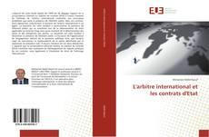 Bookcover of L'arbitre international et les contrats d'Etat