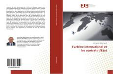 L'arbitre international et les contrats d'Etat kitap kapağı
