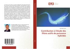 Bookcover of Contribution à l'étude des filtres actifs de puissance hybrides