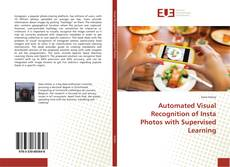 Bookcover of Automated Visual Recognition of Insta Photos with Supervised Learning