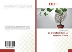 Le transfert dans la relation d'aide kitap kapağı