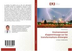 Bookcover of Environnement d'apprentissage sur les transformations d'énergies