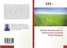 Bookcover of Gestion foncière dans la communauté rurale de Touba Mosquée