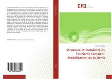 Structure et Durabilité du Tourisme Tunisien : Modélisation de la Dema的封面