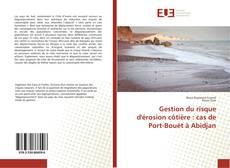 Copertina di Gestion du risque d'érosion côtière : cas de Port-Bouët à Abidjan