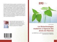 Bookcover of Les Biotechnologies modernes à l'épreuve des droits de l'Homme