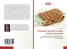 Bookcover of Économie formelle et lutte contre la pauvreté