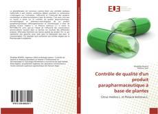 Contrôle de qualité d'un produit parapharmaceutique à base de plantes kitap kapağı