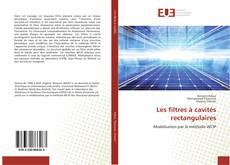 Bookcover of Les filtres à cavités rectangulaires