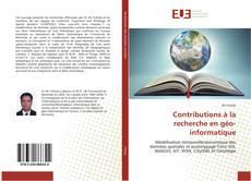 Contributions à la recherche en géo-informatique kitap kapağı