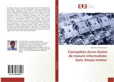 Bookcover of Conception d'une chaîne de mesure informatisée: banc d'essai moteur