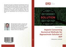 Bookcover of Aspects Concerning Numerical Methods for Approximate Solution of BVP