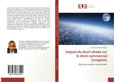 Bookcover of Impact du droit ohada sur le droit commercial Congolais