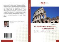Copertina di La constitution mixte, une réalité romaine ?