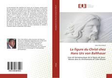 Buchcover von La figure du Christ chez Hans Urs von Balthasar