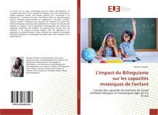 L'impact du Bilinguisme sur les capacités mnésiques de l'enfant的封面