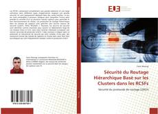 Обложка Sécurité du Routage Hiérarchique Basé sur les Clusters dans les RCSFs