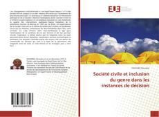 Bookcover of Société civile et inclusion du genre dans les instances de décision