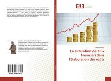 La circulation des flux financiers dans l'élaboration des coûts的封面